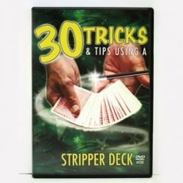 30 Tricks & Tips-Stripper Deck