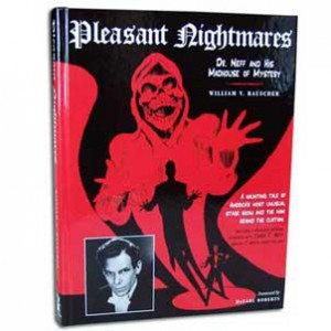 'Pleasant Nightmares' Book- Dr. Neff and His Madhouse of Mystery